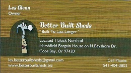 Better, Built, Sheds, Barns, backyard buildings, Coos Bay OR